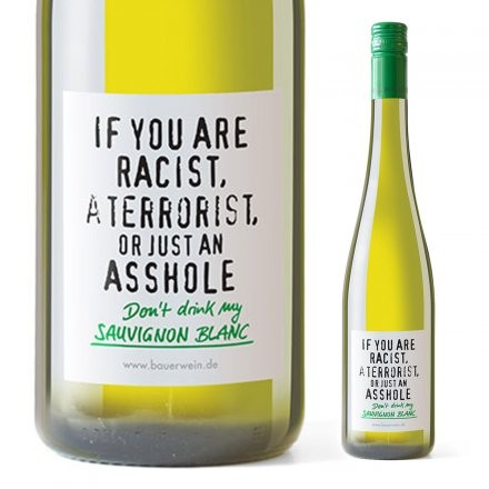 "Sauvignon Blanc ""If you are a Racist..."" (Weisswein)"